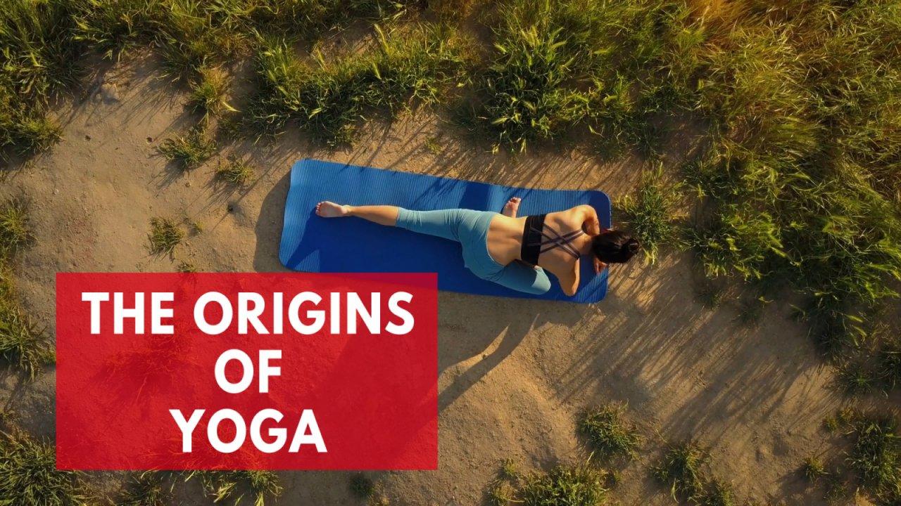 The Origins Of Yoga