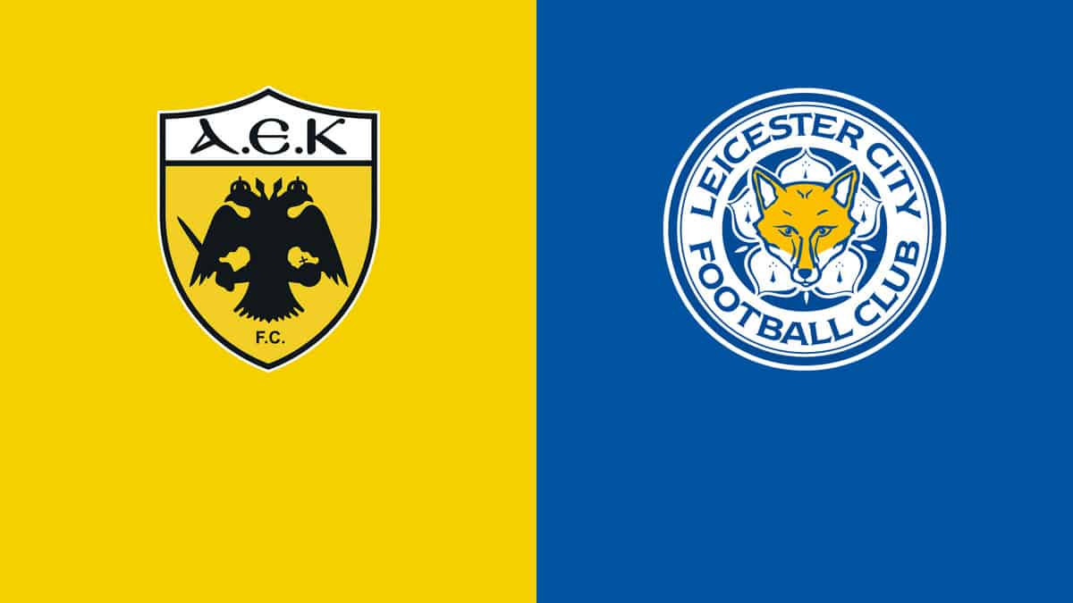 Where to find AEK Athena versus Leicester on American TV and Live Streaming