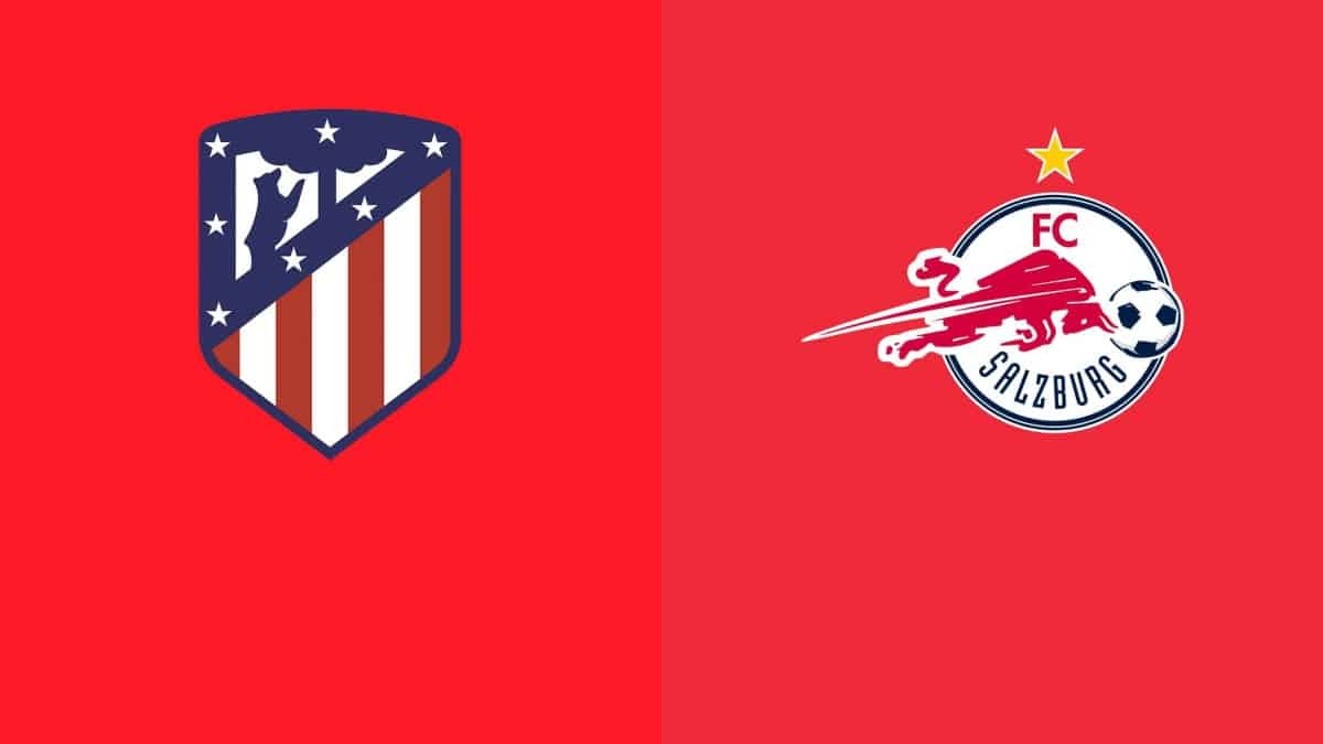 Where to find Atletico Madrid vs RB Salzburg on US TV and Live broadcast