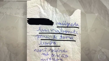 """There is a misspelled note shown by Globo's Fantastico that Madalena Giordano, who did not complete her education, was said to a neighbor wrote it.  It reads in Portuguese: """"Lend me soap to take a shower.  You will receive a prayer.  Madalena"""""""