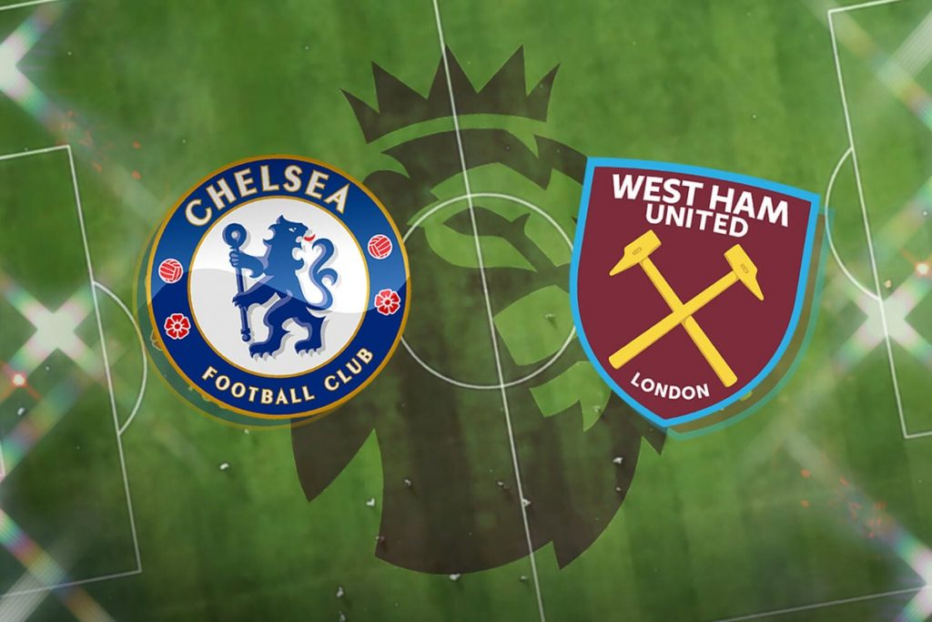 Watch Chelsea vs West Ham broadcast live!  Latest team news, squads, predictions, TV and Premier League match today