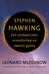 Stephen Hawking.  A story about friendship and black holes