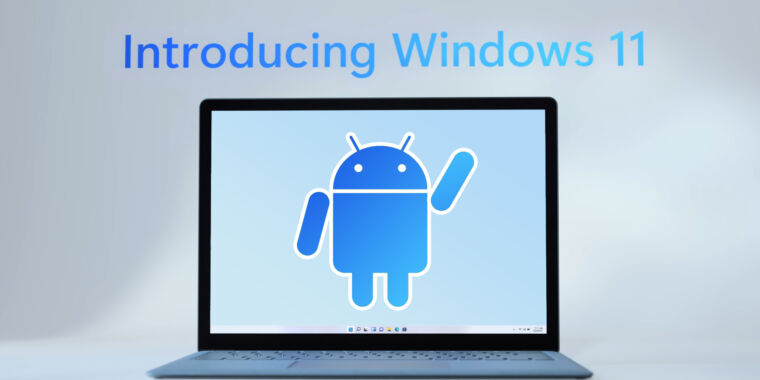 Here's how Android apps work on Windows 11: