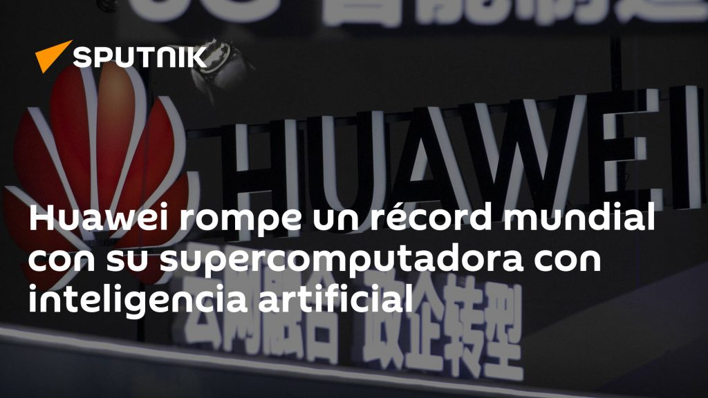 Huawei breaks the world record with its supercomputer with artificial intelligence